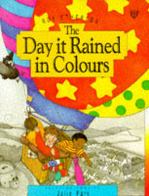 The Day it Rained in Colours