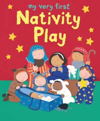 My Very First Nativity Play