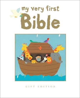 My Very First Bible: Gift Edition