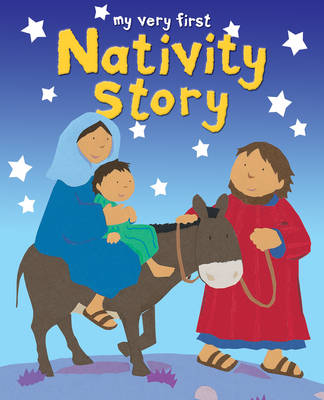 My Very First Nativity Story
