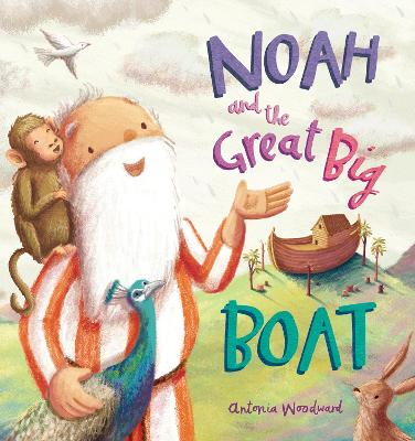 Noah and the Great Big Boat