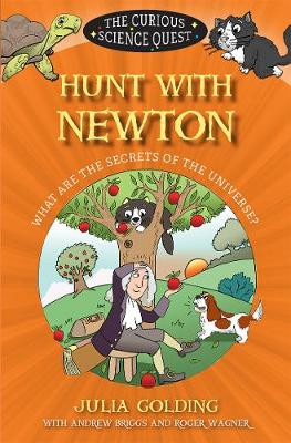 Hunt with Newton: What are the Secrets of the Universe?