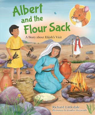 Albert and the Flour Sack: A Story about Elijah's Visit