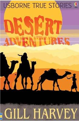 True Desert Adventure Stories