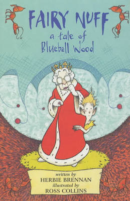 Fairy Nuff: A Tale of Bluebell Wood