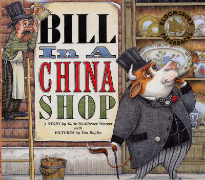 Bill in a China Shop