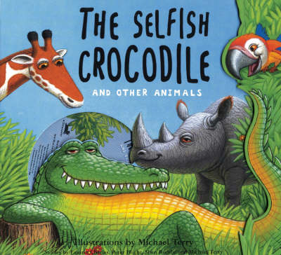 The Selfish Crocodile and Other Animals