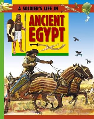 A Soldier's Life: Ancient Egypt