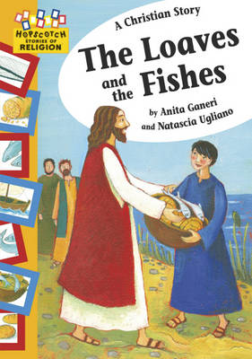 Hopscotch: Religion: A Christian Story - The Loaves and the Fishes