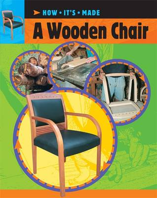 How It's Made: A Wooden Chair