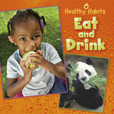 Healthy Habits: Eat and Drink