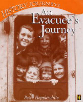 History Journeys: An Evacuee's Journey