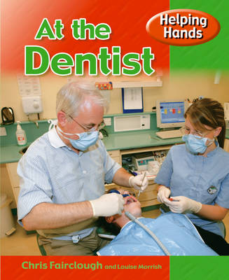 Helping Hands: At The Dental Surgery