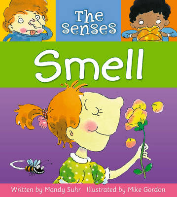 The Senses: Smell