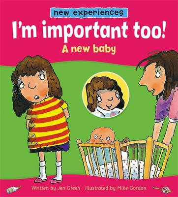 I'm important too! - A New Baby