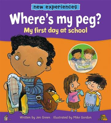 Where's My Peg? - My First Day At School