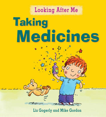 Looking After Me: Taking Medicines