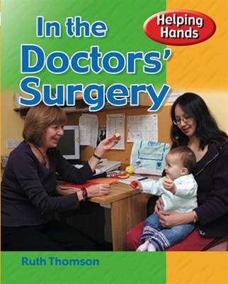 Helping Hands: At The Doctors' Surgery