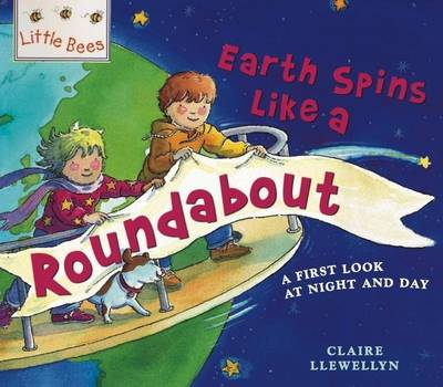 Mybees: The Earth Is Like A Roundabout: A first look at night and day