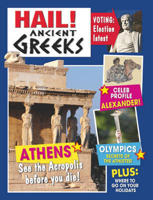 Hail!: Ancient Greeks