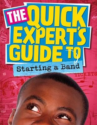 Quick Expert's Guide: Starting a Band