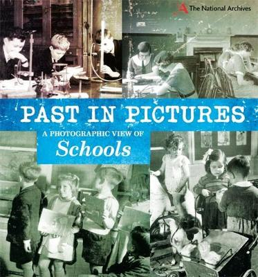 Past in Pictures: A Photographic View of Schools