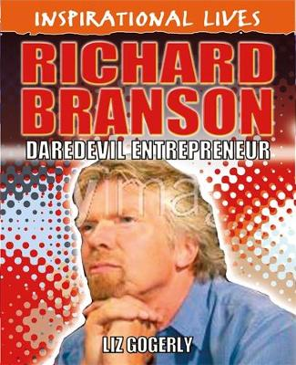 Inspirational Lives: Richard Branson