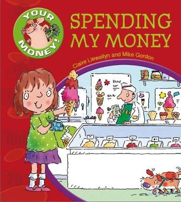 Your Money!: Spending My Money