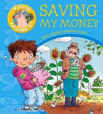 Your Money!: Saving My Money