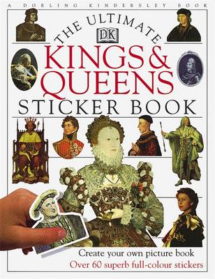 Kings and Queens Ultimate Sticker Book