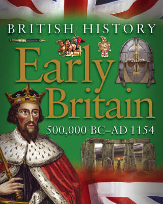 Early Britain 500,000 BC-AD 1154