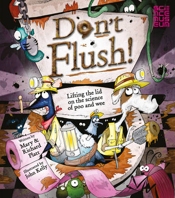 Don't Flush: Lifting the Lid on the Science of Poo and Wee