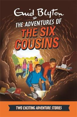 The Adventures of the Six Cousins: Two Exciting Adventure Stories