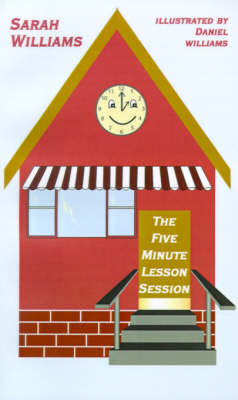 The Five Minute Lesson Session