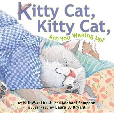 Kitty Cat, Kitty Cat, Are You Waking Up?