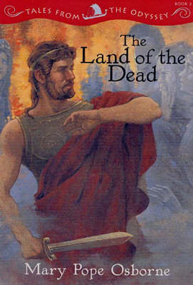The Land Of The Dead: Tales from the Odyssey, Book 2