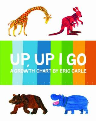 Up Up I Go: Growth Chart by Eric Carle
