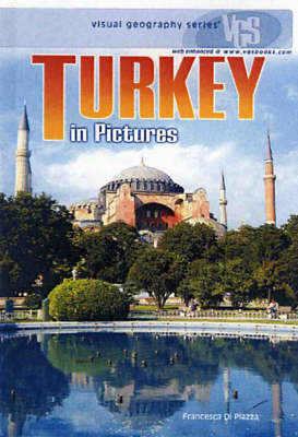 Turkey In Pictures: Visual Geography Series
