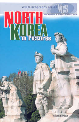 North Korea In Pictures: Visual Geography Series