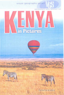 Kenya In Pictures: Visual Geography Series