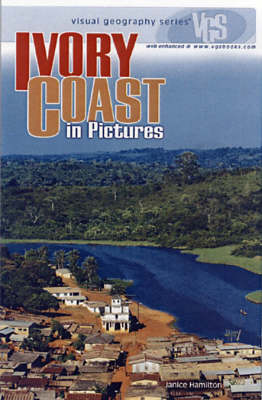 Ivory Coast In Pictures: Visual Geography Series