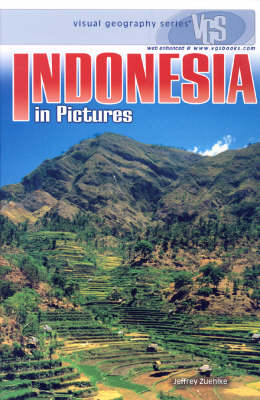 Indonesia In Pictures: Visual Geography Series