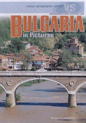 Bulgaria In Pictures: Visual Geography Series