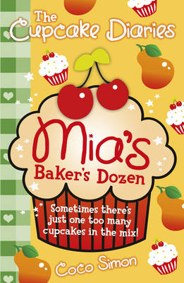 The Cupcake Diaries: Mia's Baker's Dozen