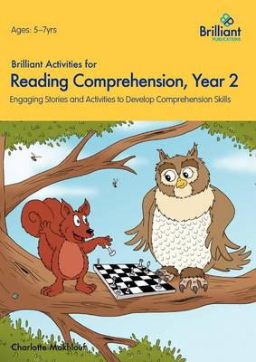 Brilliant Activities for Reading Comprehension, Year 2: Engaging Stories and Activities to Develop Comprehension Skills