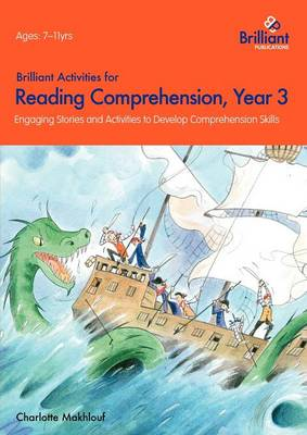 Brilliant Activities for Reading Comprehension, Year 3: Engaging Stories and Activities to Develop Comprehension Skills