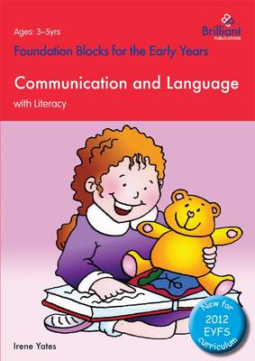 Foundation Blocks for the Early Years - Communication and Language: With Literacy