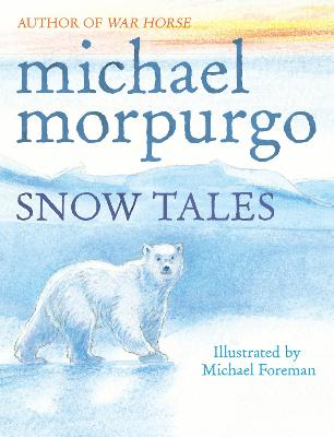 Snow Tales (Rainbow Bear and Little Albatross)