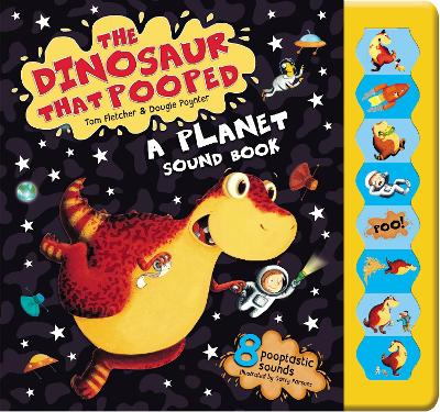The Dinosaur That Pooped A Planet!: Sound Book