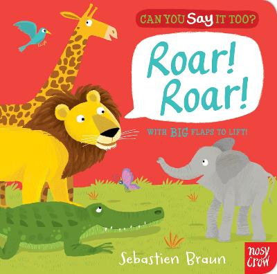 Can You Say It Too? Roar! Roar!